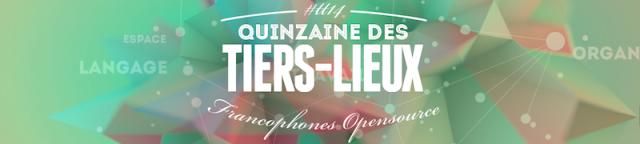 800x180-bandoQuinzaineDesTiers-Lieux2014